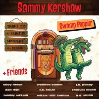 Swamp Poppin' — Sammy Kershaw
