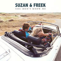 You Don't Know Me — Suzan & Freek