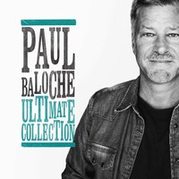 Ultimate Collection — Paul Baloche