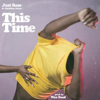 This Time — Just Rese