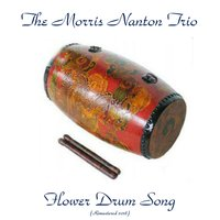 Flower Drum Song — The Morris Nanton Trio