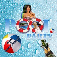 Pool Party — Highest Frossest, Jahniah