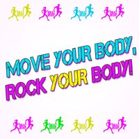 Move Your Body, Rock Your Body! — сборник