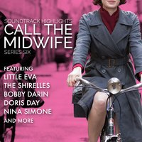 Call the Midwife: Soundtrack Highlights Series Six — Various Composers