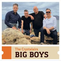 Big Boys — The Crystalairs