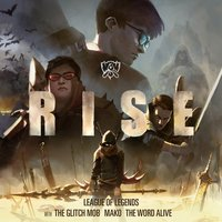 RISE — League of Legends, The Glitch Mob, Mako, The Word Alive