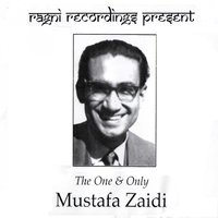 The One and Only — Mustafa Zaidi