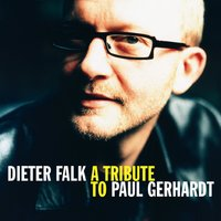 A Tribute to Paul Gerhardt — Dieter Falk