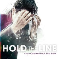 Hold the Line — Andy Caldwell