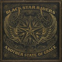Another State of Grace — Black Star Riders