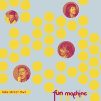Fun Machine EP — Lake Street Dive