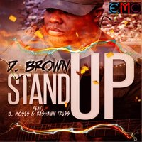 Stand Up — D. Brown