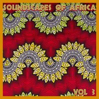 African Soundscapes,Vol.3 — сборник