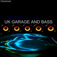 UK Garage and Bass — cleerbeats