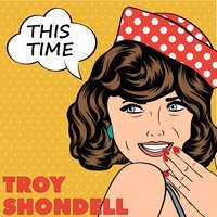 This Time — Troy Shondell