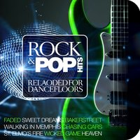 Rock & Pop Hits Reloaded for Dancefloors — сборник