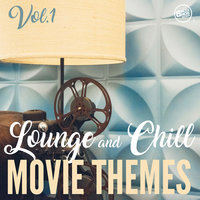 Lounge and Chill Movie Themes, Vol. 1 — сборник