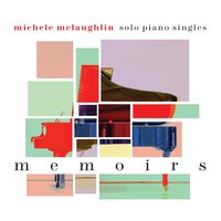 Memoirs — Michele McLaughlin