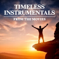Timeless Instrumental Music from Movies & TV — сборник