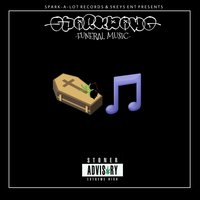 Funeral Music — Sparkdawg