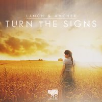 Turn the Signs — Lynch & Aacher