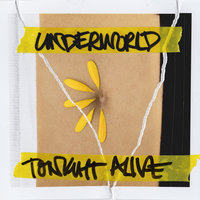 Underworld — Tonight Alive