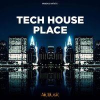 Tech House Place — сборник