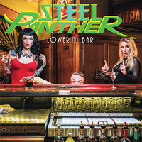 Lower The Bar — Steel Panther