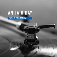 The Hit Collection — Anita O'Day, Anita O'Day, Various Artists