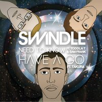 Need to Know — Swindle