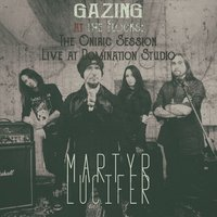 Gazing at the Flocks: The Oniric Session / Live at Domination Studio — Martyr Lucifer