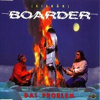 Boarder — Das Problem