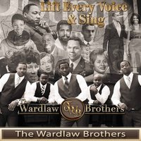 Lift Every Voice and Sing — The Wardlaw Brothers