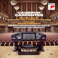 Rhapsody on a Theme of Paganini, Op. 43/Variation XVIII - Andante cantabile — Cameron Carpenter, Christoph Eschenbach
