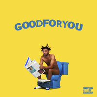 Good For You — Aminé