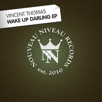 Wake up Darling EP — Vincent Thomas