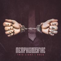 This Light I Hold — Memphis May Fire, Jacoby Shaddix