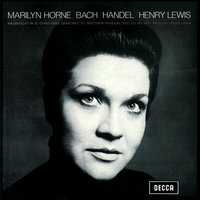 Marilyn Horne sings Bach & Handel — Marilyn Horne, Henry Lewis, Vienna Cantata Orchestra