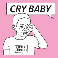 Cry Baby — Little Junior