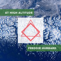 At High Altitude — Freddie Hubbard