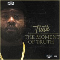 The Moment of Truth — Truth