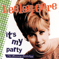 It's My Party: The Mercury Anthology — Lesley Gore