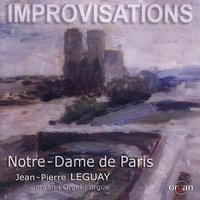 Cathedral Improvisations — Jean-Pierre Leguay