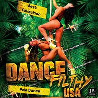 Dance Filthy USA Pole Dance — сборник