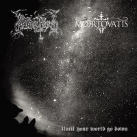 Until Your World Go Down — Dodsferd, Mortovatis