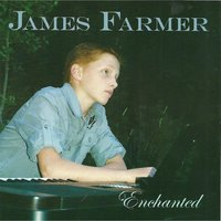 Enchanted — James Farmer