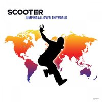 Jumping All over the World — Scooter