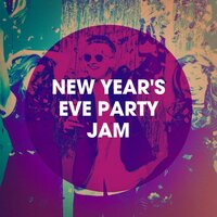 New Year's Eve Party Jam — New Year's Eve Music, The Cover Crew, New Year's Hits