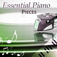 Essential Piano Pieces – Relaxation Jazz, Soft Piano, Instrumental