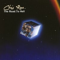 The Road To Hell — Chris Rea